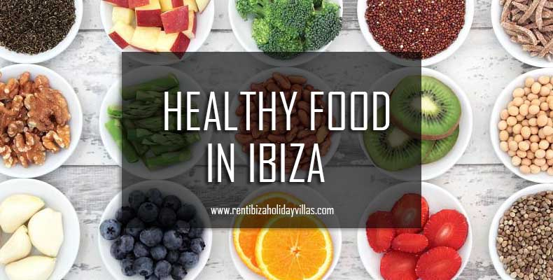Healthy food in Ibiza