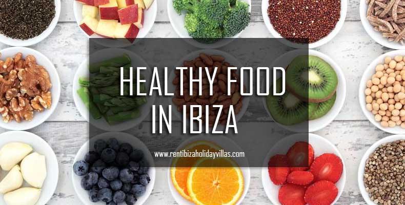 Healthy food in Ibiza