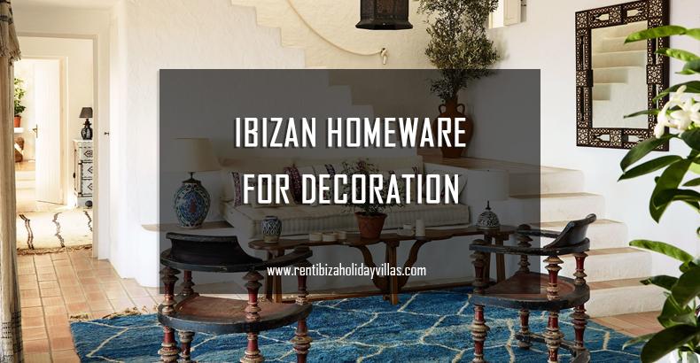 Ibizan Homeware for Decoration - Rent Ibiza Holiday Villas