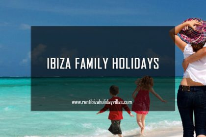 Ibiza family holidays
